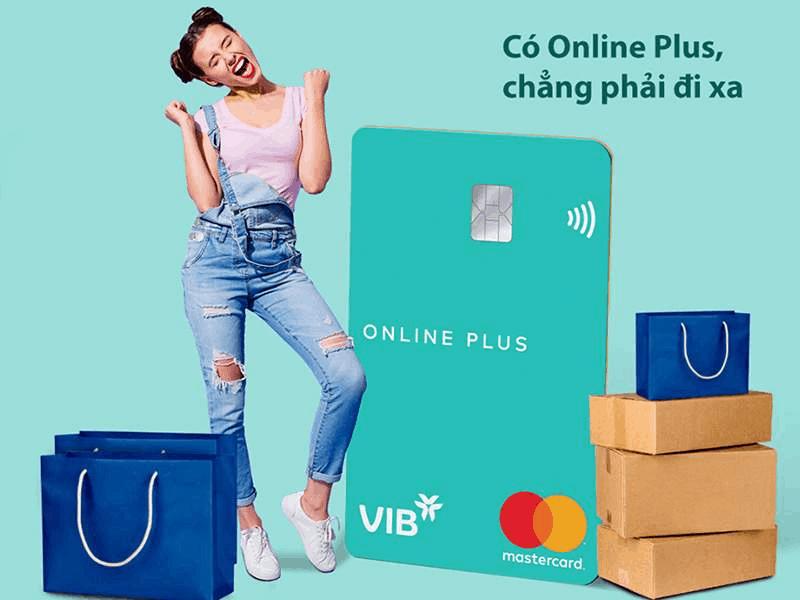 Thẻ VIB Online Plus với các tiện ích mua sắm và hoàn tiền hấp dẫn
